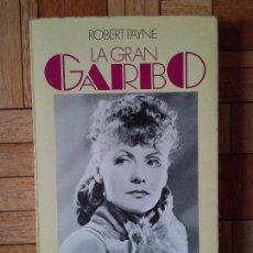 Libros de segunda mano: ROBERT PAYNE - GRETA GARBO. Lote 148748738