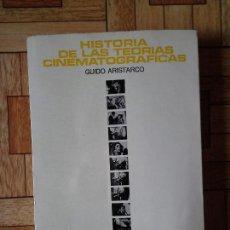 Libros de segunda mano: GUIDO ARISTARCO - HISTORIA DE LAS TEORÍAS CINEMATOGRÁFICAS. Lote 148748974