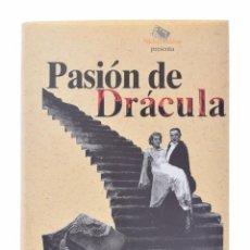 Libros de segunda mano: PASIÓN DE DRÁCULA - PLANS, JUAN JOSÉ. Lote 149496188
