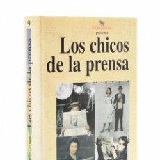 Libros de segunda mano: LOS CHICOS DE LA PRENSA - LAVIANA, JUAN CARLOS. Lote 149496401