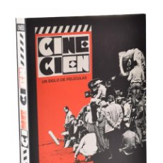 Libros de segunda mano: CINE CIEN. UN SIGLO DE PELÍCULAS - LUENGOS GARCÍA, JAVIER. Lote 149496421