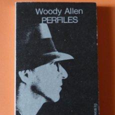 Libros de segunda mano: PERFILES - WOODY ALLEN - TUSQUETS EDITORES - 1ª EDICIÓN 1980. Lote 149977398