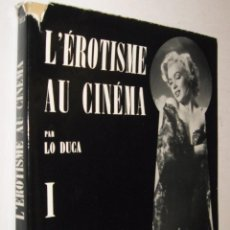 Libri di seconda mano: L´EROTISME AU CINEMA I - LO DUCA - MUY ILUSTRADO - EN FRANCES. Lote 150001886