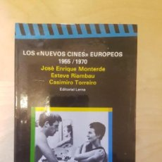 Libros de segunda mano: NUEVOS CINES EUROPEOS, 1955-1970. JOSE E. MONTEVERDE. ED LERNA. 1987. Lote 150090046