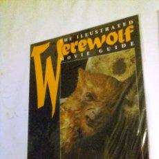 Libros de segunda mano: THE ILLUSTRATED WEREWOLF MOVIE GUIDE (1996) TITAN BOOKS.. Lote 150678874