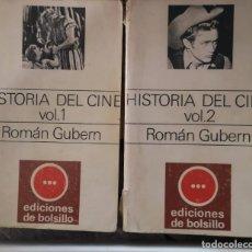 Libros de segunda mano: HISTORIA DEL CINE (VOL. 1 Y 2) - ROMÁN GUBERN -. Lote 150848782