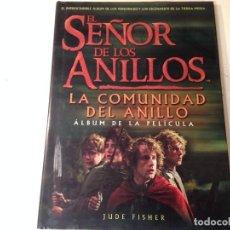 Libros de segunda mano: EL SEÑOR DE LOS ANILLOS LA COMUNIDAD DEL ANILLO J. FISHER. Lote 151467066