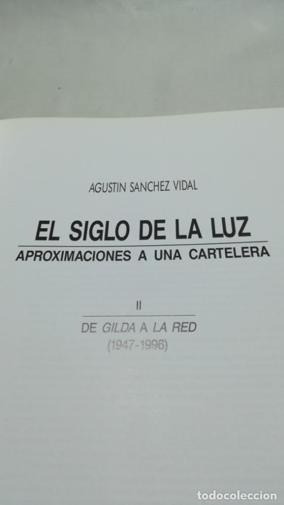 Libros de segunda mano: EL SIGLO DE LA LUZ/ APROXIMACIONES A UNA CARTELERA/ AGUSTIN SANCHEZ VIDAL/ II DE GILDA A LA - Foto 10 - 151577634