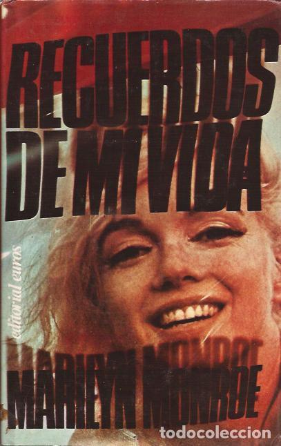 LIBRO DE CINE MARILYN MONROE RECUERDOS DE MI VIDA BIOGRAFIA (Libros de Segunda Mano - Bellas artes, ocio y coleccionismo - Cine)