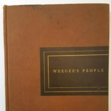 Libros de segunda mano: LIBRO WEEGEE'S PEOPLE (1946) PERTENECIENTE A LA BIBLIOTECA DE RKO STUDIO.. Lote 151983854