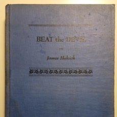 Libros de segunda mano: LIBRO BEAT THE DEVIL (1951) DE JAMES HELVICK. PEGATINA DE WMA.. Lote 151987002