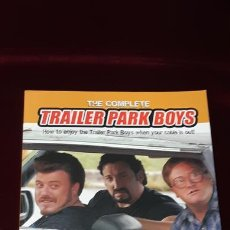 Libros de segunda mano: THE COMPLETE TRAILER PARK BOYS - MATTHEW SIBIGA Y DON WININGER - RH CANADA 2007. Lote 151988045