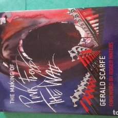 Libros de segunda mano: THE MAKING OF PINK FLOYD THE WALL BY GERALD SCARFE. Lote 151997266