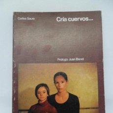 Libros de segunda mano: CRÍA CUERVOS..., CARLOS SAURA, ED. ELÍAS QUEREJETA. Lote 152007870