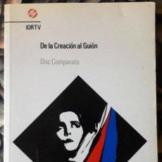 Libros de segunda mano: DOC COMPARATO . DE LA CREACIÓN AL GUIÓN. Lote 152023282