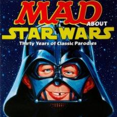 Libros de segunda mano: STAR WARS. MAD ABOUT STAR WARS. RECOPILATORIO DE LA SAGA EN LA REVISTA MAD. 160 PÁGINAS. NUEVO.. Lote 152032666