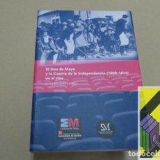 Libros de segunda mano: SANZ LARREY, GONZALO: EL DOS DE MAYO Y LA GUERRA DE LA INDEPENDENCIA (1808-14) EN EL CINE. Lote 152175302