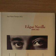 Libros de segunda mano: EDGAR NEVILLE. LA LUZ EN LA MIRADA. MINISTERIO DE EDUCACIÓN Y CULTURA.. Lote 152509526