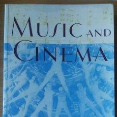 Libros de segunda mano: MUSIC AND CINEMA. VVAA. BUHLER,FLINN AND NEUMEYER EDITORS.. Lote 153453788