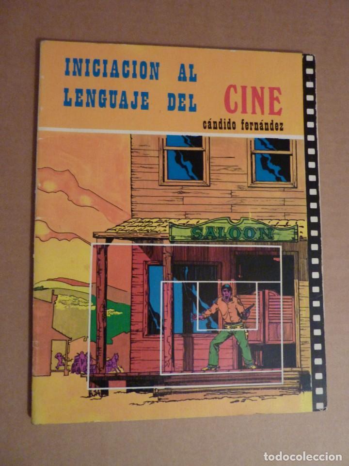 INICIACIÓN AL LENGUAJE DEL CINE (Libros de Segunda Mano - Bellas artes, ocio y coleccionismo - Cine)