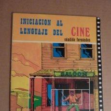 Libros de segunda mano: INICIACIÓN AL LENGUAJE DEL CINE. Lote 154135550