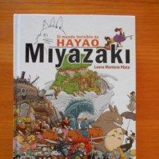 Libros de segunda mano: EL MUNDO INVISIBLE DE HAYAO MIYAZAKI - LAURA MONTERO PLATA - TAOA DURA (AT). Lote 154938686