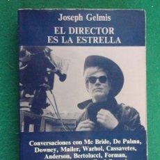 Libros de segunda mano: EL DIRECTOR ES LA ESTRELLA / JOSEPH GELMIS / ANAGRAMA 1972. Lote 155057294