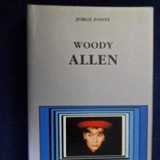 Libros de segunda mano: WOODY ALLEN. JORGE FONTE. CÁTEDRA. Lote 155210074
