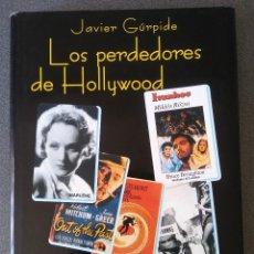 Libros de segunda mano: LOS PERDEDORES DE HOLLYWOOD . Lote 155250514
