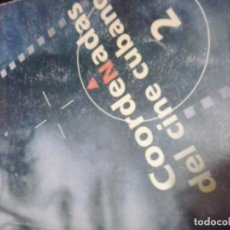 Libros de segunda mano: COORDENADAS DEL CINE CUBANO 2 - CINEMATECA DE CUBA. Lote 155540134