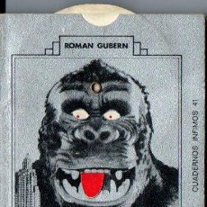 Libros de segunda mano: ROMAN GUBERN : HOMENAJE A KING KONG (TUSQUETS, 1974). Lote 230047620