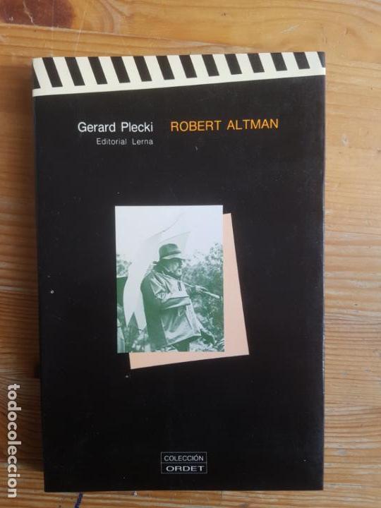 ROBERT ALTMAN. . PLECKI, GERARD PUBLICADO POR 1986. ED. LERNA. (1986) 270PP (Libros de Segunda Mano - Bellas artes, ocio y coleccionismo - Cine)
