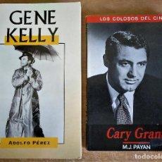 Libros de segunda mano: LOTE 2 LIBROS, CARY GRANT - GENE KELLY, ADOLFO PÉREZ, M.J. PAYAN. Lote 156616474