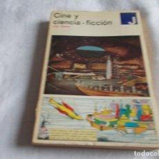 Libros de segunda mano: CINE Y CIENCIA FICCIÓN LUIS GASCA. Lote 156838834