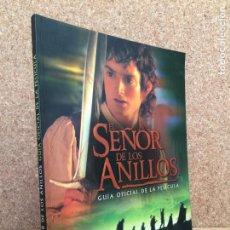 Libros de segunda mano: EL SEÑOR DE LOS ANILLOS. GUIA OFICIAL DE LA PELICULA - BRIAN SIBLEY - MINOTAURO - GCH. Lote 156854922