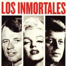 Libros de segunda mano: LOS INMORTALES-MARILYN Y LOS KENNEDY. KORDA,MICHAEL. CN-195.. Lote 156879026