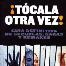 Libros de segunda mano: ¡TOCALA OTRA VEZ! CARMONA,LUIS MIGUEL. CN-197.. Lote 156879338