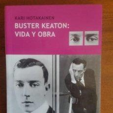 Libros de segunda mano: KARI HOTAKAINEN . BUSTER KEATON: VIDA Y OBRA. Lote 156967230