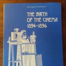 Libros de segunda mano: THE BIRTH OF THE CINEMA 1894-96. Lote 157037346