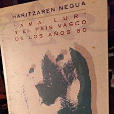 Libros de segunda mano: AMA LUR Y EL PAÍS VASCO DE LOS AÑOS 60, FILMOTECA VASCA. Lote 157281001