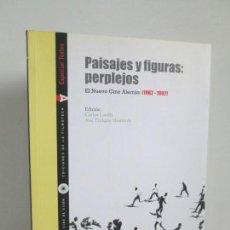 Libros de segunda mano: PAISAJES Y FIGURAS: PERPLEJOS. EL NUEVO CINE ALEMAN 1962-1982. CARLOS LOSILLA. 2007. Lote 157877154