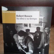 Libros de segunda mano: ROBERT ROSSEN. SU OBRA Y SU TIEMPO. COLECCIÓN NOSFERATU.. Lote 158232922
