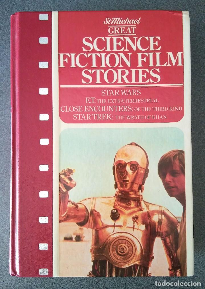 Libros de segunda mano: Science Fiction Film Stories Historias de Peliculas de Ciencia Ficción Star Wars E. T. Encuentros - Foto 1 - 158407530