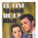 Libros de segunda mano: EL CINE NEGRO DE LA RKO - PAVÉS, GONZALO. Lote 158629421