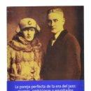 Libros de segunda mano: ZELDA Y FRANCIS SCOTT FITZGERALD - STROMBERG, KYRA. Lote 158629437