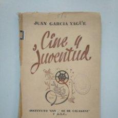 Libros de segunda mano: CINE Y JUVENTUD. - JUAN GARCÍA YAGÜE. INSTITUTO SAN JOSE DE CALASANZ. C.S.I.C. TDK379. Lote 158675070