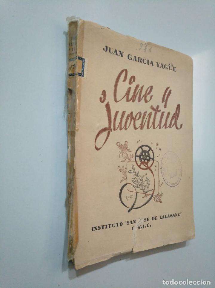 Libros de segunda mano: CINE Y JUVENTUD. - JUAN GARCÍA YAGÜE. INSTITUTO SAN JOSE DE CALASANZ. C.S.I.C. TDK379 - Foto 2 - 158675070