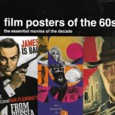 Libros de segunda mano: FILM POSTERS OF THE 60S CONTIENE 128. PÁGINAS DE CARTELES DE CINE DE LOS AÑOS 60.. Lote 159009970