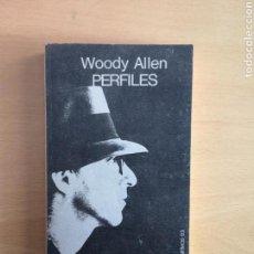 Libros de segunda mano: WOODY ALLEN - PERFILES - TUSQUETS EDITORES - PRIMERA EDICIÓN - 1980. Lote 159971221