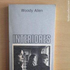 Libros de segunda mano: WOODY ALLEN - INTERIORES - TUSQUETS EDITORES - PRIMERA EDICION. Lote 159973034